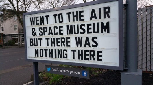 I went to the air and space museum but there was nothing there