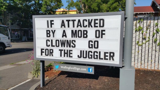 if attached by a mob of clowns, go for the juggler