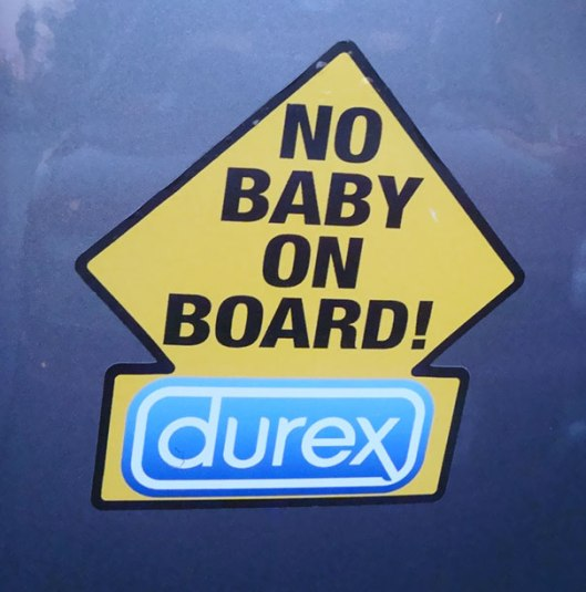 Durex: no babies on board.