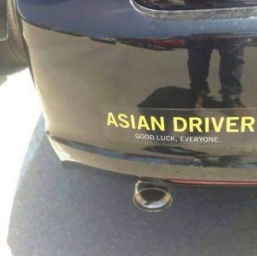 Asian Driver: good luck everyone